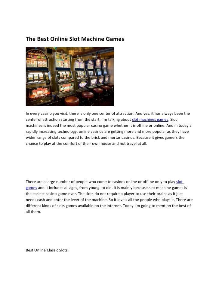 The Best Online Slot Machine Games