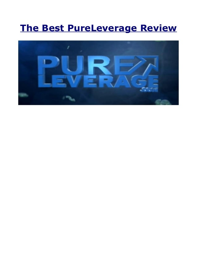 The Best PureLeverage Review