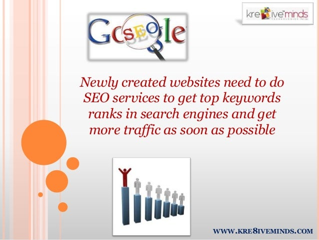 Newly created websites need to do SEO services to get top keywords ranks in search engines and get more traffic as soon as...