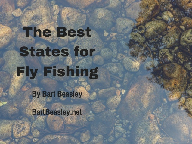 The best states for fly fishing for Best states for fishing