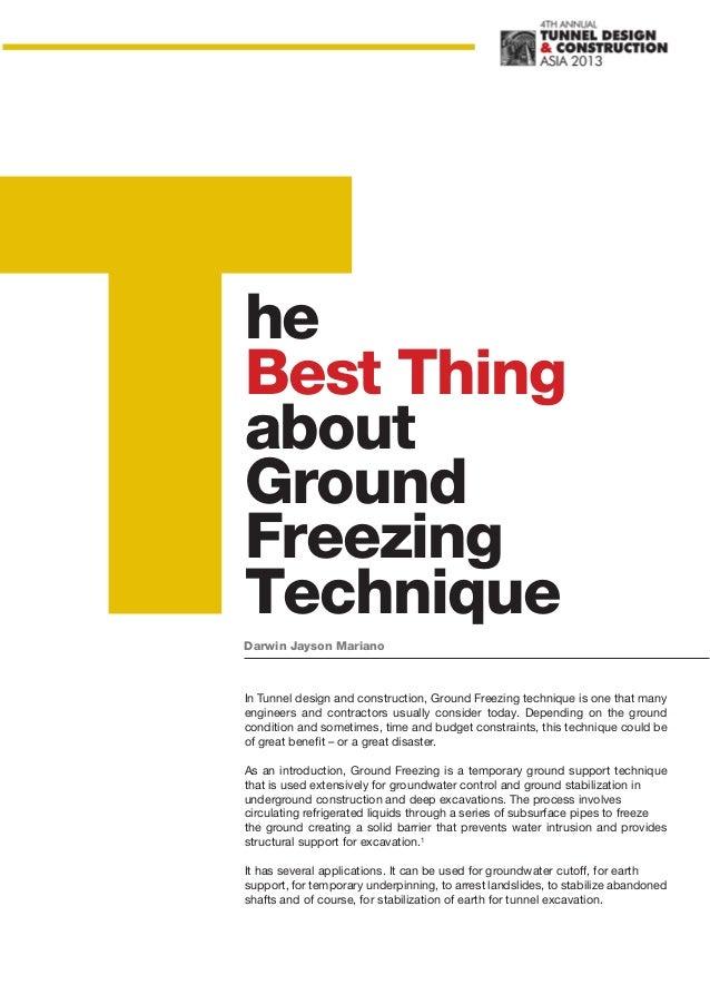 heBest ThingaboutGroundFreezingTechniqueDarwin Jayson MarianoIn Tunnel design and construction, Ground Freezing technique ...
