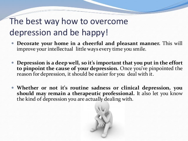 Best way to deal with depression