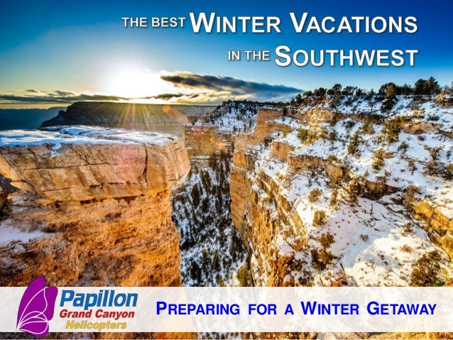The best winter vacations in the southwest for Best winter vacations in the us