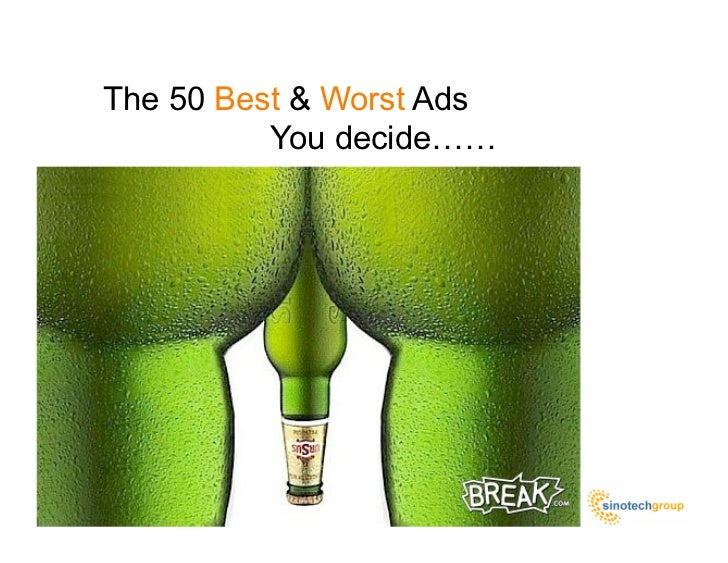 The 50 Best & Worst Ads Ever