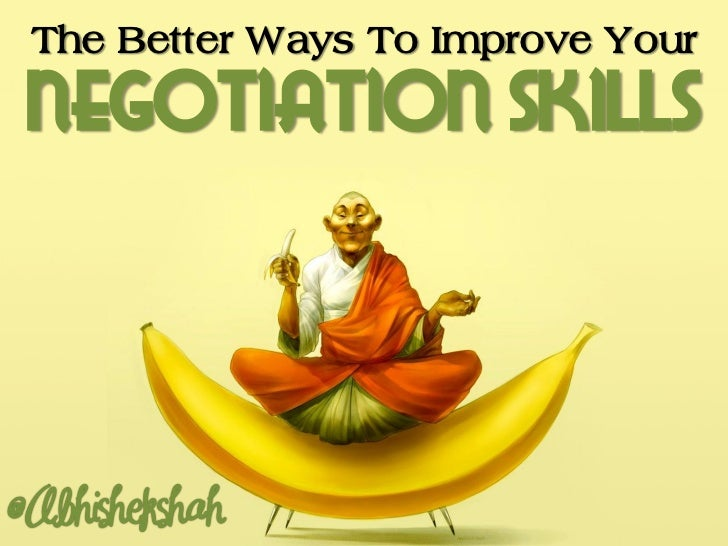 The Better Ways to Improve Your Negotiation Skills