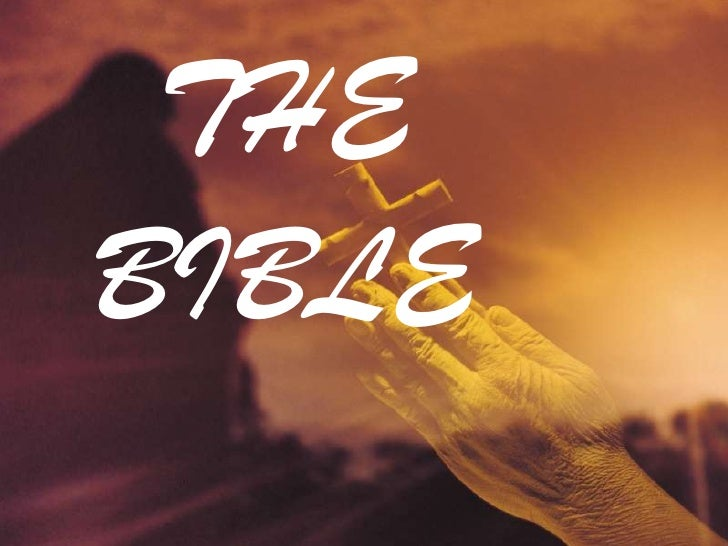 THE BIBLE<br />