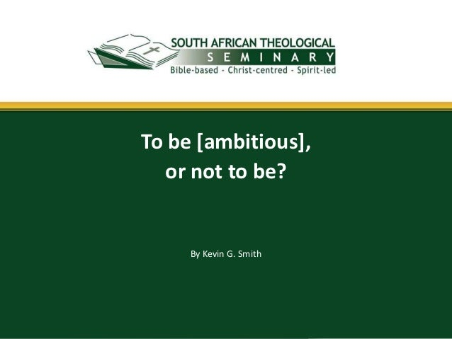 The Bible on Ambition