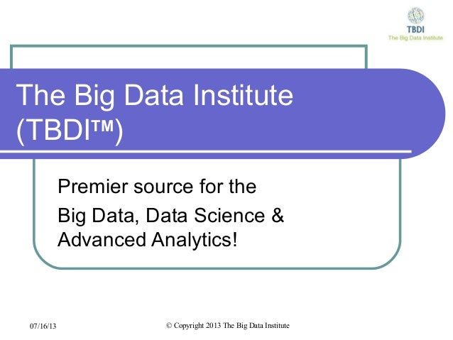Introduction to TBDI - The Big Data Institute