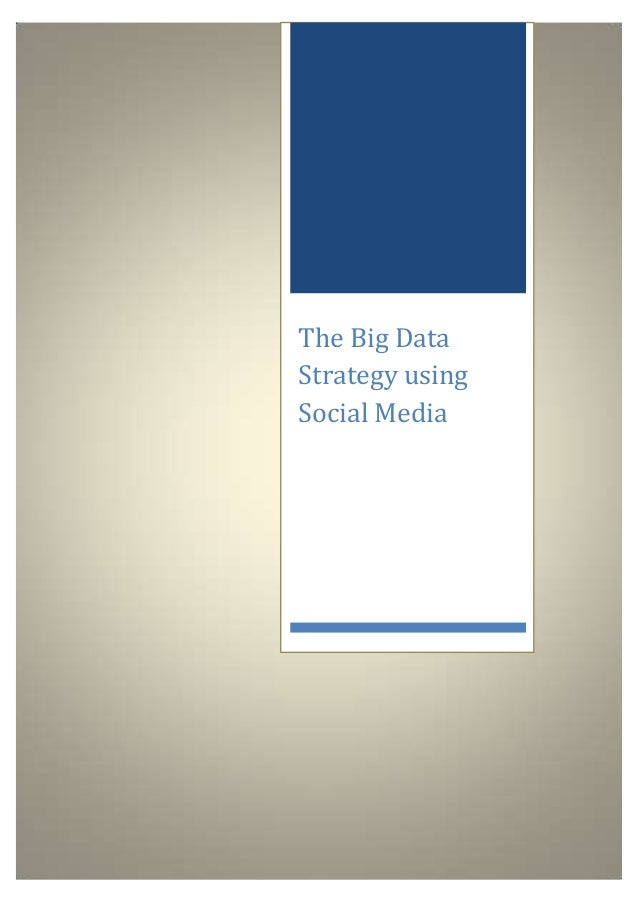 The big data strategy using social media