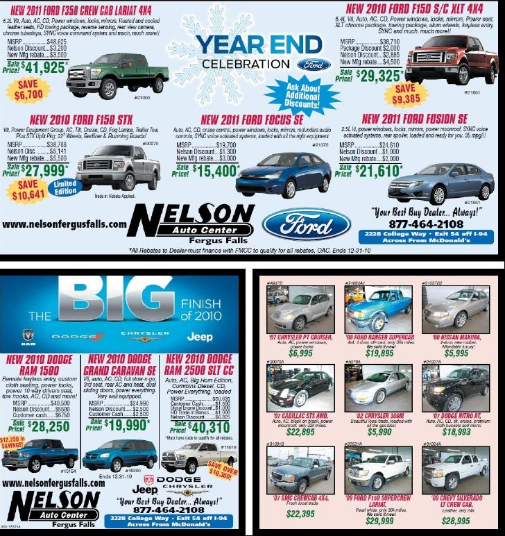 The Big Finish of 2010 at Nelson Auto Center Fergus Falls Minnesota