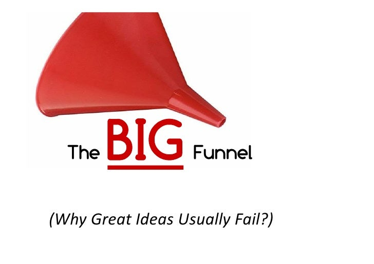 The Big Funnel
