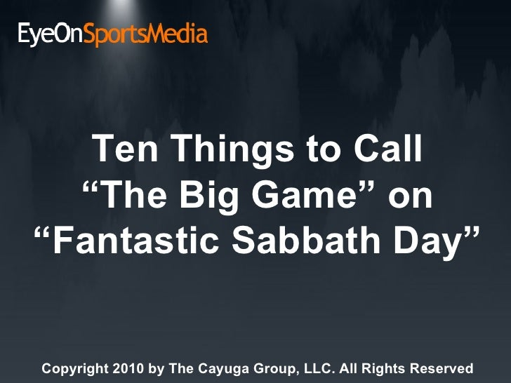 """Ten Things to Call""""The Big Game"""" on """"Fantastic Sabbath Day"""""""
