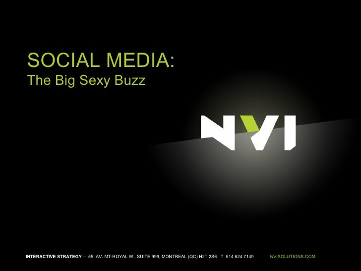 Social Media The Big Sexy Buzz | NVI (November 11th 2008)