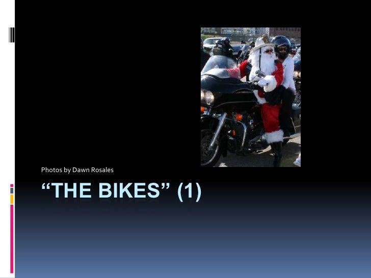 The Bikes 1