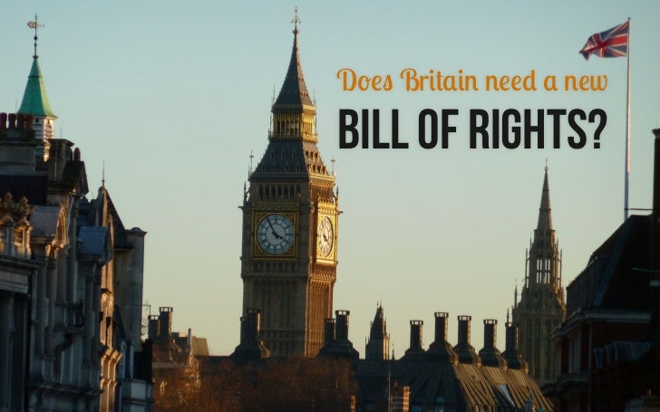 Does Britain need a newBill of Rights?