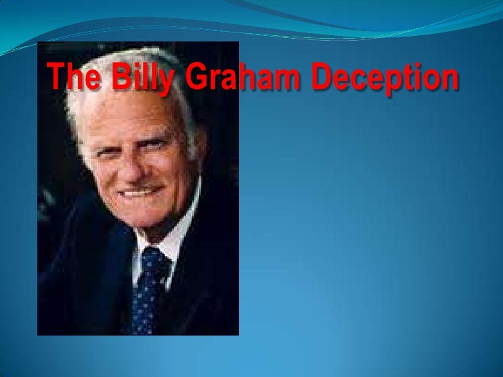 The Billy Graham Deception<br />