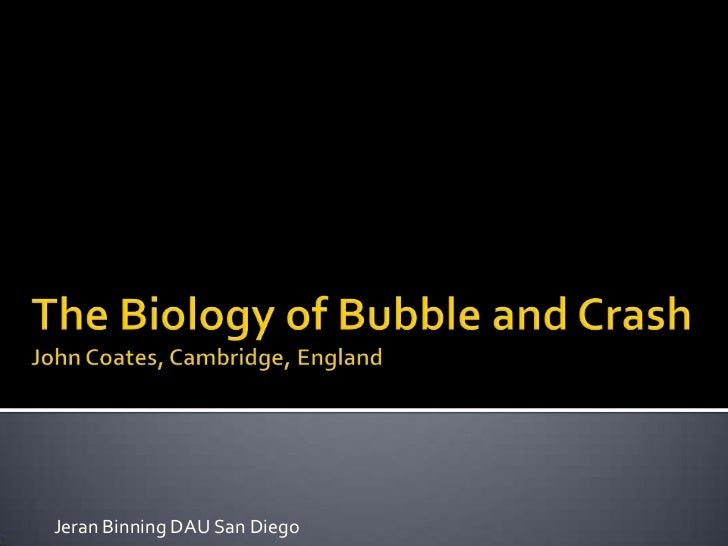 The biology of bubble and crash