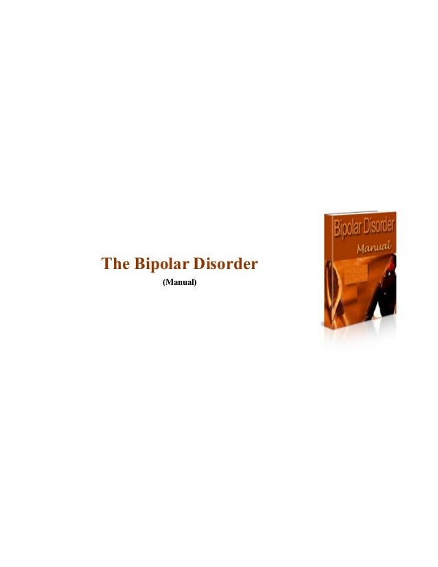 The bipolar disorder