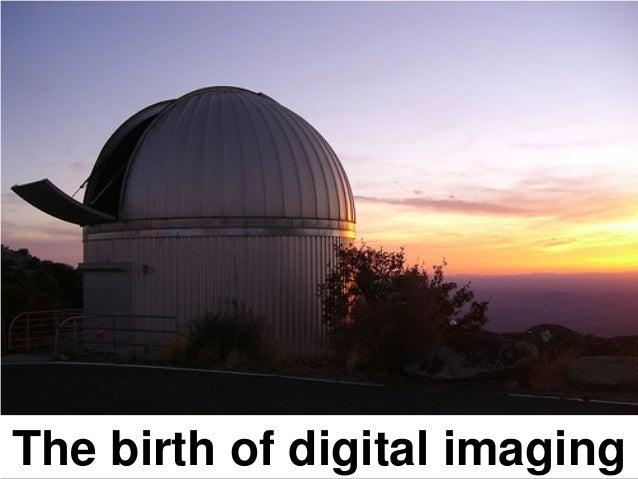 The birth of digital imaging