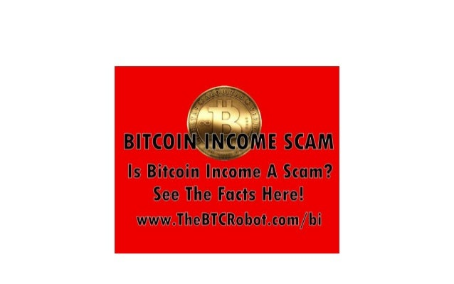 NOTE: ALL THE LINKS IN THIS VIDEO ARE FULLY INTERACTIVE. YOU CAN CLICK ON THEM WHENEVER YOU WANT.  THE BITCOIN INCOME SCAM...