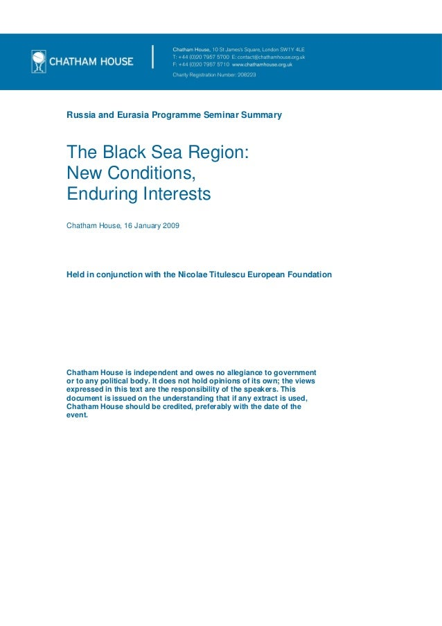 The black sea region. new conditions, enduring interests