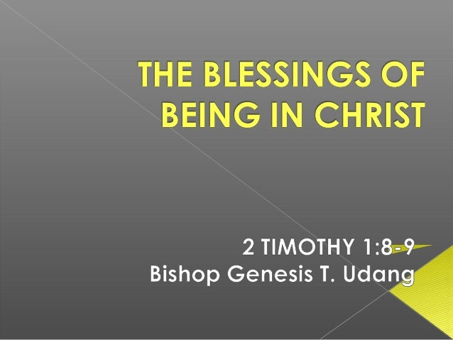 The blessings of being in Christ