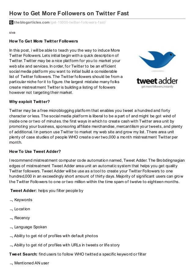 How to Get More Followers on Twitter Fast theblogarticles.com /get-10000-twitter-f ollowers-f ast/ siva  How To Get More T...