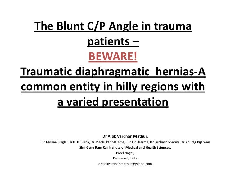The blunt cp angle in trauma pts-diaphragmatic hernias