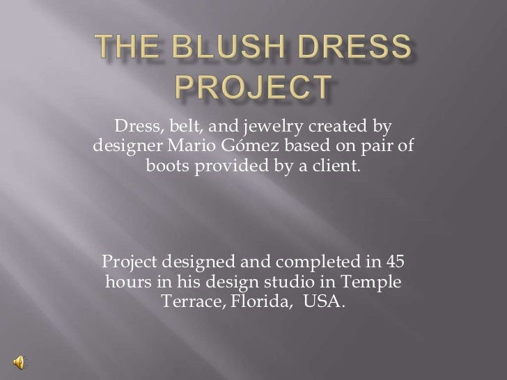 Dress, belt, and jewelry created bydesigner Mario Gómez based on pair of      boots provided by a client. Project designed...