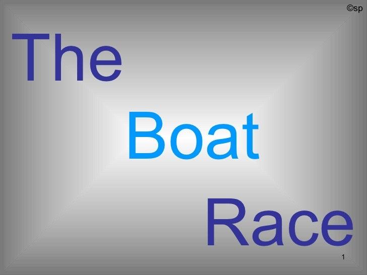 ©spThe      Boat        Race           1