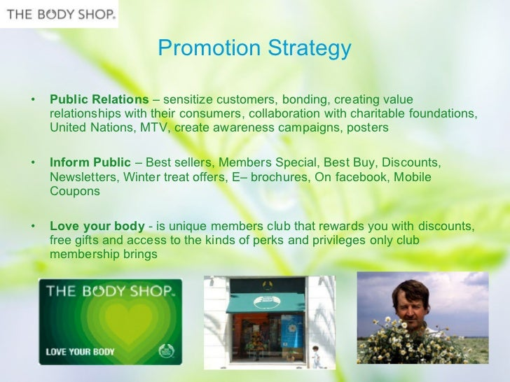 the body shop 2 essay The body shop essay packing strategybut the managers can not get the information about market share of the body shop in the cosmetics industry.