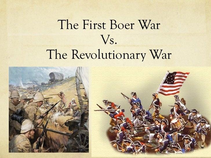 The First Boer War Vs. The Revolutionary War