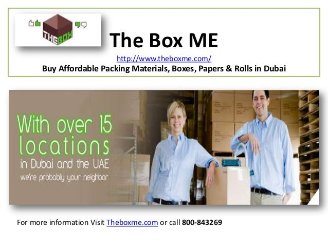 The Box ME http://www.theboxme.com/ Buy Affordable Packing Materials, Boxes, Papers & Rolls in Dubai For more information ...