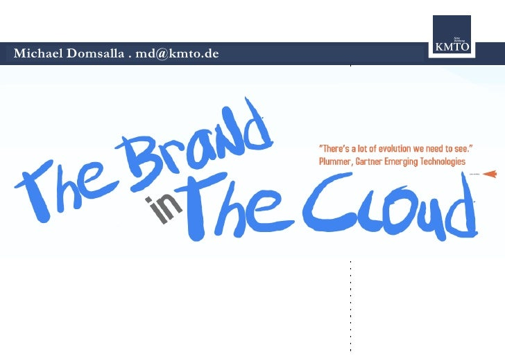 The Brand in the Cloud - Cloud Computing & Marketing