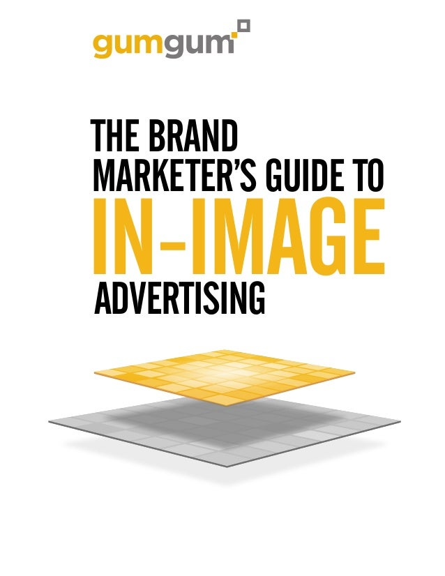 THE BRAND MARKETER'S GUIDE TO  IN-IMAGE ADVERTISING