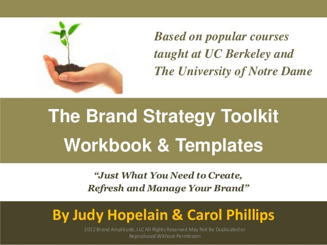"""""""Just What You Need to Create, Refresh and Manage Your Brand"""" Based on popular courses taught at UC Berkeley and The Unive..."""