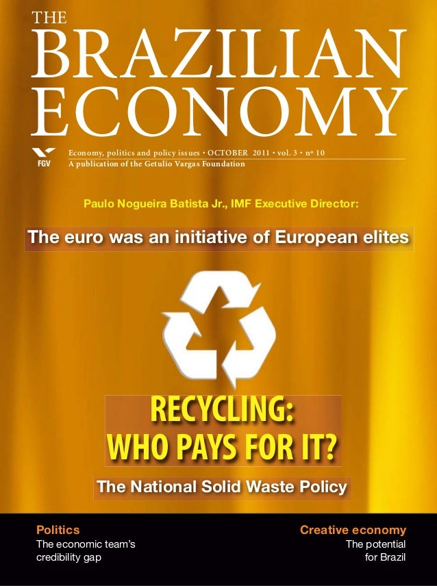 The Brazilian Economy - Recycling: Who pays for it? - october 2011