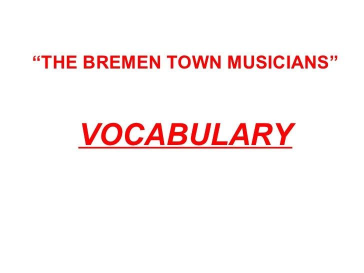 The bremen town musicians vocabulary