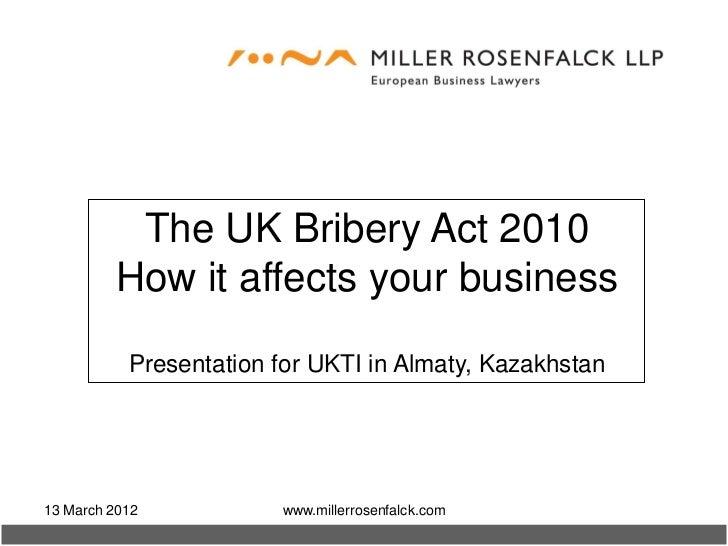 The Bribery Act 2010 Ukti 120313