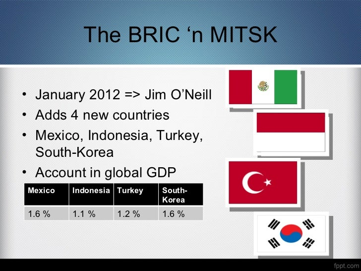 brics and mitsk project Brics and mitsk project south korea u-12 strategic planning imf ppt   the brics accounted for just 7% of world trade their share had increased to almost 13%.