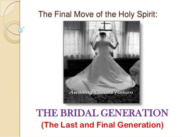 The bridal generation part 1