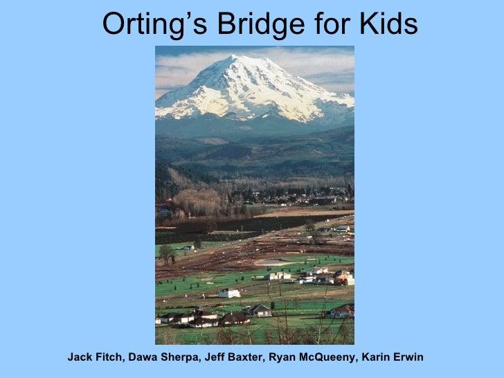 Orting's Bridge for Kids Jack Fitch, Dawa Sherpa, Jeff Baxter, Ryan McQueeny, Karin Erwin