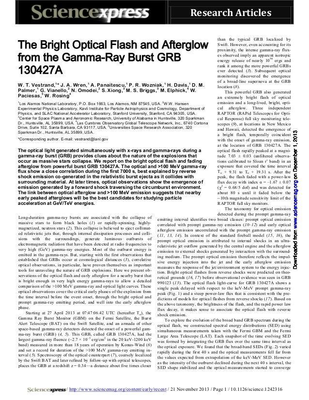 Research Articles than the typical GRB localized by Swift. However, even accounting for its proximity, the intense gamma-r...