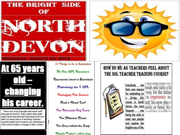 The Bright Side of North Devon – Thursday – August 23, 2012  How do we as teachers feel about  the SOL Teacher Training co...