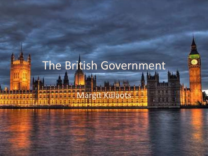 The British Government      Margit Külaots