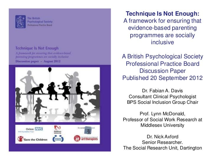 Technique Is Not Enough:A framework for ensuring that  evidence-based parenting   programmes are socially          inclusi...