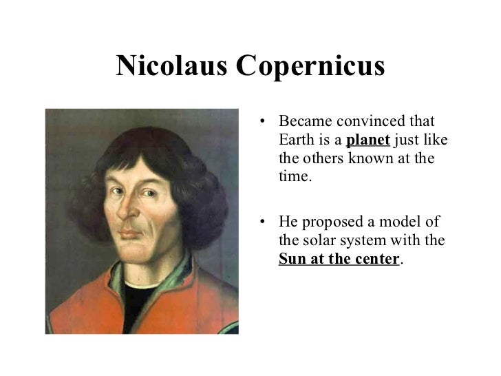 the achievement of nicolaus copernicus The astronomy and cosmology of copernicus i t was close to the northernmost coast of europe, in the city of torun, that the king of poland and the teutonic knights signed.