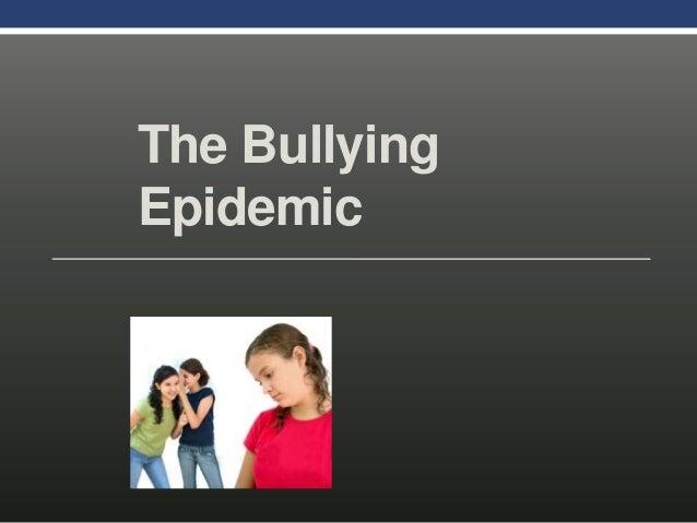 The BullyingEpidemic
