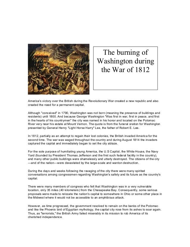 The burning of Washington during the War of 1812  America's victory over the British during the Revolutionary War created ...
