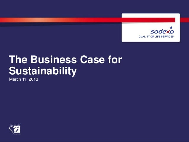 The Business Case forSustainabilityMarch 11, 2013